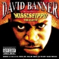 Mississippi-The Album [Explicit] by David Banner