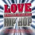 Love Hip Hop [Explicit] by Various artists