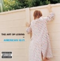 The Art Of Losing [Explicit] by American Hi-Fi