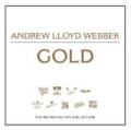 Gold: The Definitive Hits Collection by Andrew Lloyd Webber