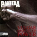 Vulgar Display Of Power (US Release) [Explicit] by Pantera