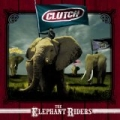 The Elephant Riders by Clutch