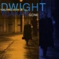 Gone by Dwight Yoakam