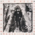 Magic And Loss (U.S. Version) by Lou Reed