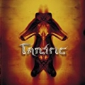 Tantric (U.S. Version-Enh'd) [Explicit] by Tantric