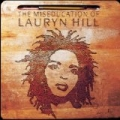 The Miseducation of Lauryn Hill by Lauryn Hill
