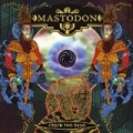 Crack The Skye by Mastodon