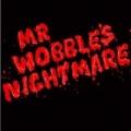 Mr. Wobble's Nightmare EP by Kid606