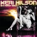 In A Perfect World... (Exclusive Amazon MP3 Version) by Keri Hilson