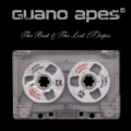 The Best And The Lost (T)apes by Guano Apes