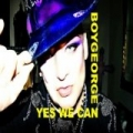 Yes We Can by Boy George