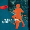 Tilt [Clean] by Lightning Seeds