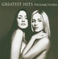 Greatest Hits Paola & Chiara by Paola & Chiara