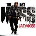 The Last Kiss by Jadakiss