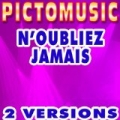 N'oubliez jamais (Karaoke Version) (Originally Performed By Joe Cocker) by Pictomusic