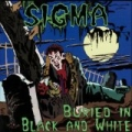 Buried in Black and White by Sigma