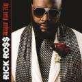 Deeper Than Rap by Rick Ross
