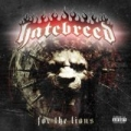 For The Lions [Explicit] by Hatebreed