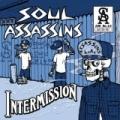 Intermission [Explicit] by Soul Assassins