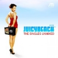 Juicy Beach 2009 The Singles Unmixed by Various