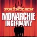 Monarchie In Germany by Die Prinzen
