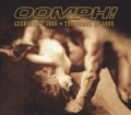 The Power Of Love / Gekreuzigt 2006 by Oomph!