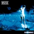 Showbiz (download) by Muse