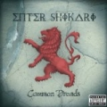 Common Dreads [Explicit] by Enter Shikari