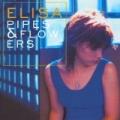 Pipes & Flowers by Elisa