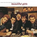 Beautiful Girls (Original Motion Picture Soundtrack) by The Beautiful Girls