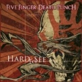 Hard To See [Explicit] by Five Finger Death Punch