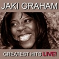 Greatest Hits Live by Jaki Graham