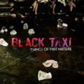 Things of That Nature by Black Taxi
