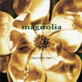 Magnolia Soundtrack by Magnolia Soundtrack