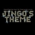 Jingo's Theme by David Fascher feat. Mr. Freeman & Lincoln