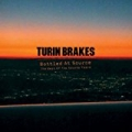 Bottled At Source - The Best Of The Source Years [Explicit] by Turin Brakes