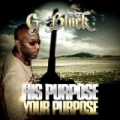 His Purpose Your Purpose by G-Block