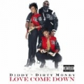 Love Come Down [Explicit] by Diddy - Dirty Money