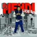 Lucky Boy by DJ Mehdi