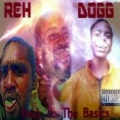 Back To The Basics by Reh Dogg