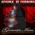 Smoke N' Mirrors [Explicit] by Genesis Ian
