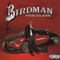 Pricele$$ [Explicit] by Birdman