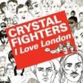 Kitsuné: I Love London by Crystal Fighters