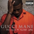 The State Vs. Radric Davis (Explicit) [Explicit] by Gucci Mane