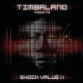 Shock Value II (Deluxe) by Timbaland