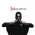 What Is Love (Single) by Haddaway