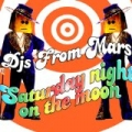 Saturday Night On The Moon by Djs From Mars