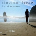 Luv Deluxe Remixes by Cinnamon Chasers
