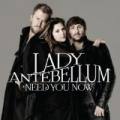 Need You Now [+digital booklet] by Lady Antebellum