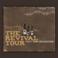 The Revival Tour Collections 2009 [Explicit] by Various Artists